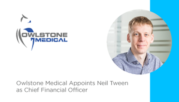 Owlstone Medical appoints Neil Tween as Chief Financial Officer